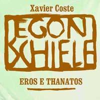 Egon Schiele – Eros e Thanatos